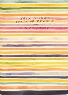 Sara Midda's South of France - A Sketchbook